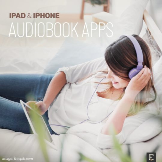 Best iOS and iPadOS audiobook player apps
